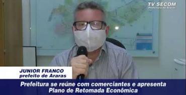 PREFEITURA DE ARARAS ANUNCIA PLANO DE RETOMADA ECONÔMICA