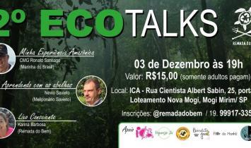 2º ECOTALKS ACONTECE NESTA TERÇA-FEIRA (3) EM MOGI MIRIM (SP)