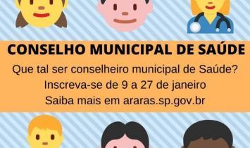 INSCRIÇÕES PARA A ELEIÇÃO DO CONSELHO MUNICIPAL DE SAÚDE DE ARARAS SEGUEM ATÉ O DIA 27 DE JANEIRO