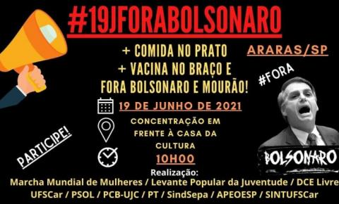 Protesto #19JForaBolsonaro está marcado para às 10h em frente a Casa da Cultura
